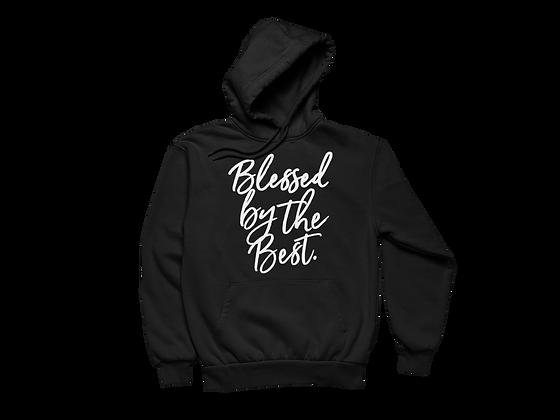 Blessed By the Best Black Hoodie