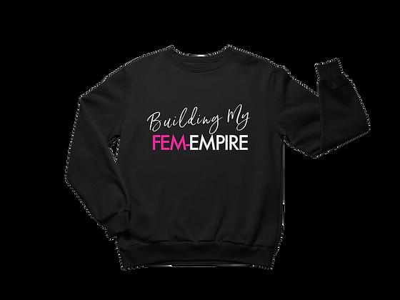 Building My FEMEMPIRE Sweatshirt