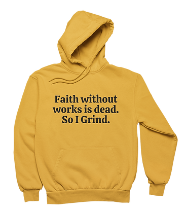 Faith Without Works Hoodie (3 colors)