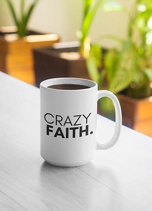 Crazy Faith 15 oz Mug