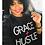 Thumbnail: Grace and Hustle Sweatshirt