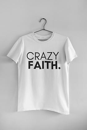 Crazy Faith (2 Colors)