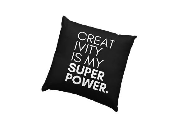 Creativity is My Super Power. Black pillow cover (18x18)