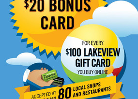 Free $20 for Every $100 Lakeview Gift Card Purchased