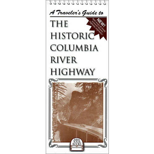 Travelers Guide To The Historic Columbia River Highway