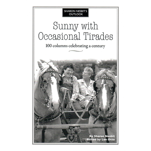 Sunny With Occasional Tirades: 100 Columns Celebrating A Century