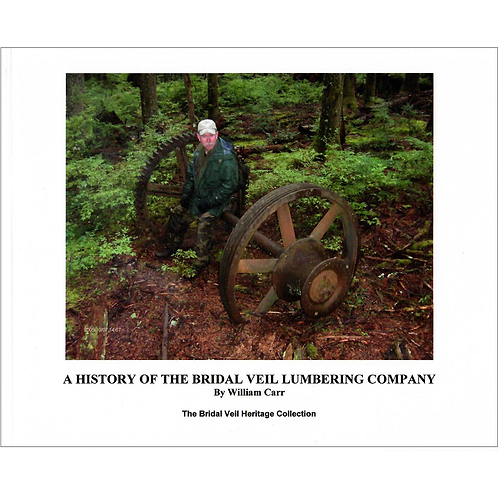 A History of the Bridal Veil Lumbering Company