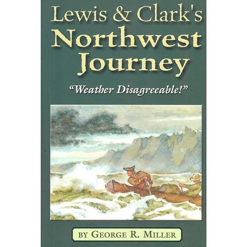 Lewis & Clarks NW Journey