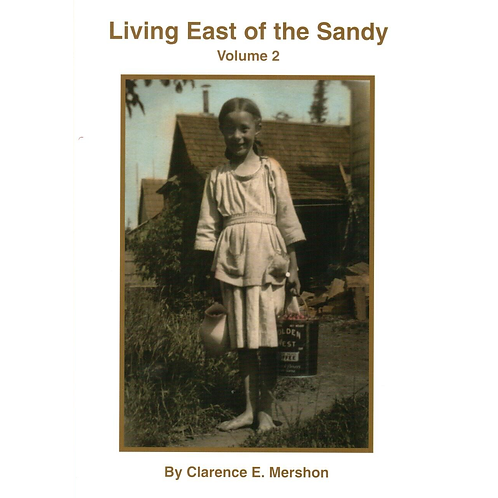 Living East of The Sandy, Volume 2