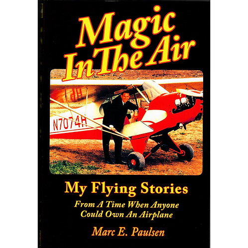 Magic In the Air: My Flying Stories