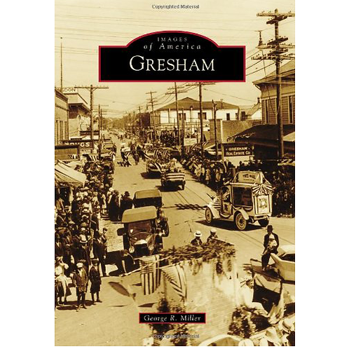 Gresham Stories of our Past:  Campground to city