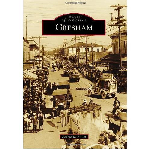 Images Of America: Gresham