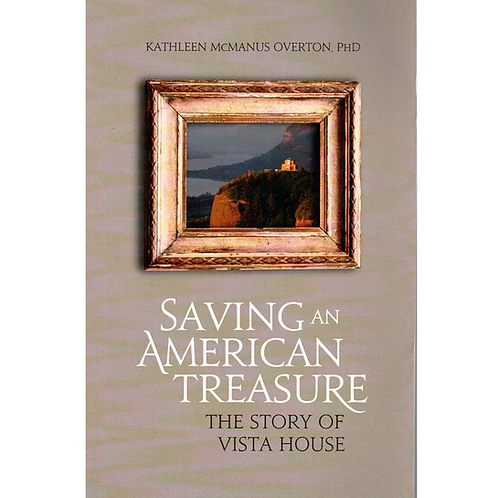 Saving an American Treasure: The Story of the Vista House