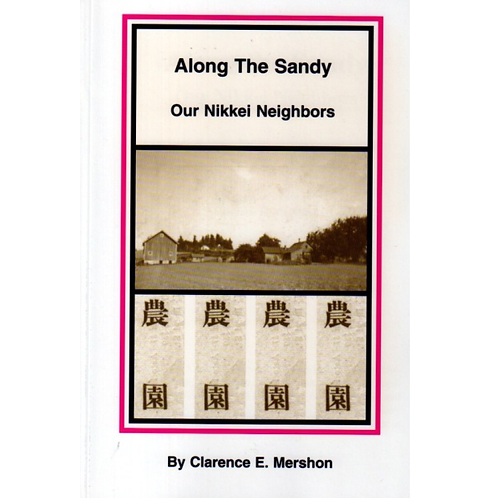Along The Sandy- Our Nikkei Neighbors