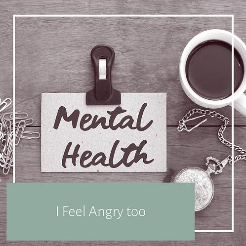 Feel Angry Too