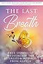 The Last Breath Book