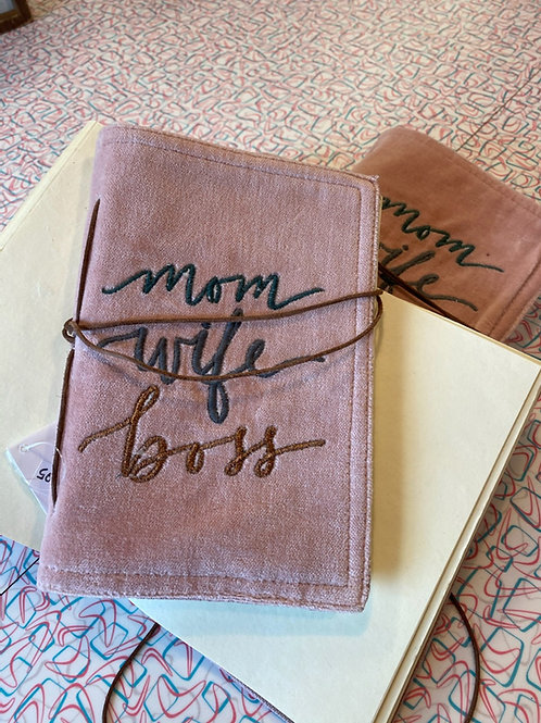 Mom. Wife. Boss journal