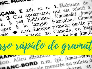 Curso rápido de gramática da língua francesa em janeiro de 2018