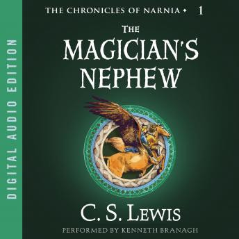The Chronicles of Narnia -  The Magicians Nephew