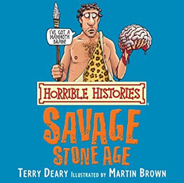 Horrible Histories: The Savage Stoneage and the Frightful First World War
