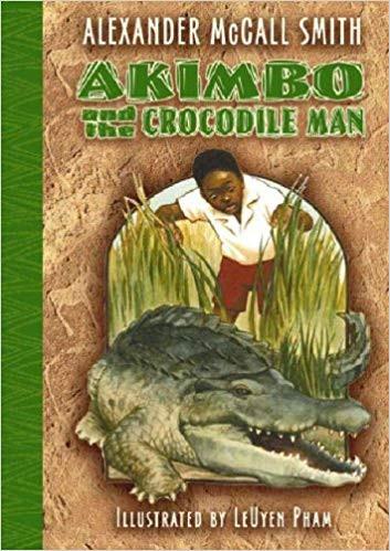 Akimbo and the Elephants, the Lion and the Crocodile Man