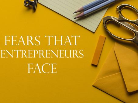 Fears That Entrepreneurs Face