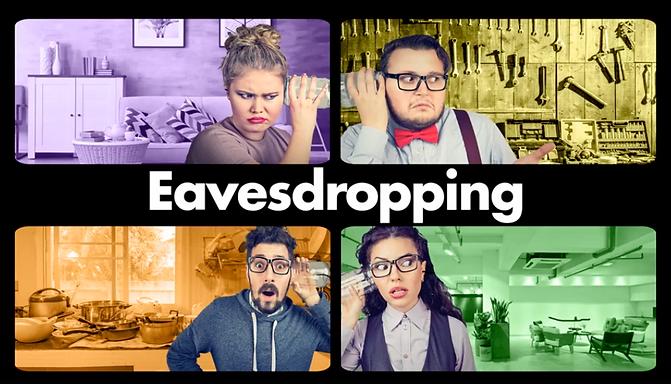 BATS Improv: Eavesdropping