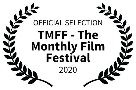 OFFICIAL SELECTION - TMFF - The Monthly