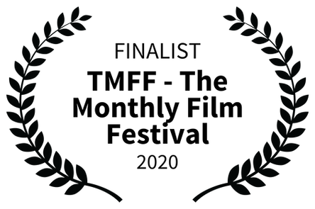 FINALIST - TMFF - The Monthly Film Festi