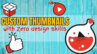 Custom Thumbnails With Zero Design Sklil