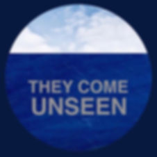 THEY COME UNSEEN logo