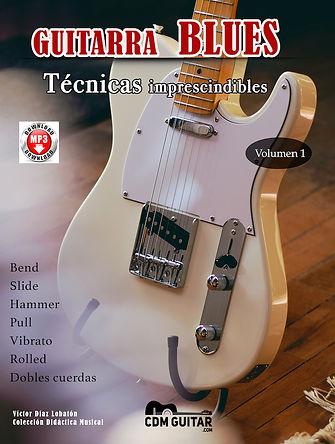 GUITARRA BLUES - TECNICAS IMPRESCINDIBLE