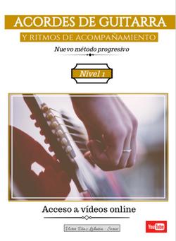 Acordes de Guitarra y Ritmos de Acompañamiento. Volumen 1