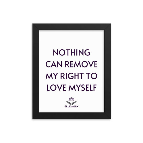 Right To Love Myself Framed poster