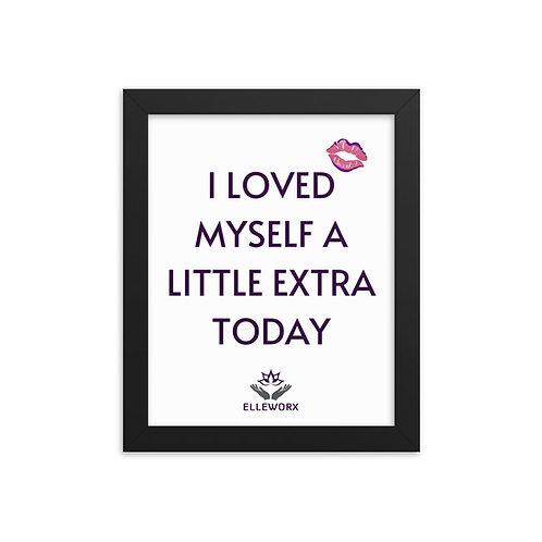 Loved Myself Extra Framed poster