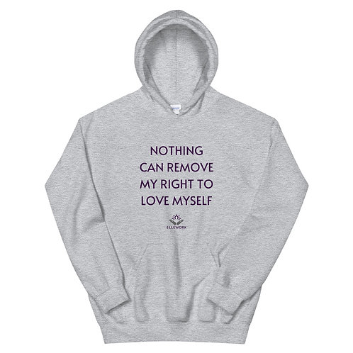 Right to Love Myself Hoodie