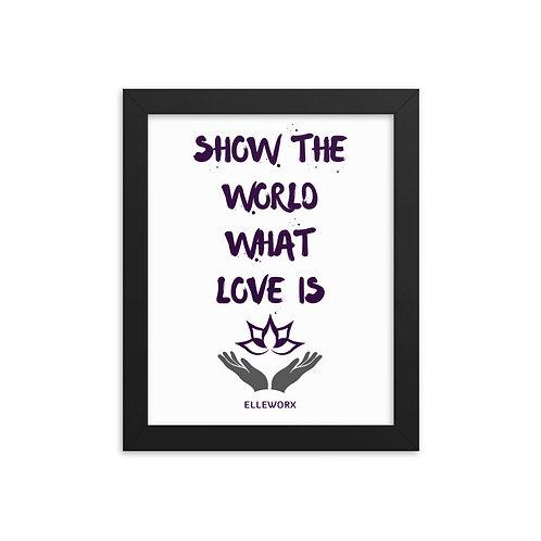 Show The World Framed poster
