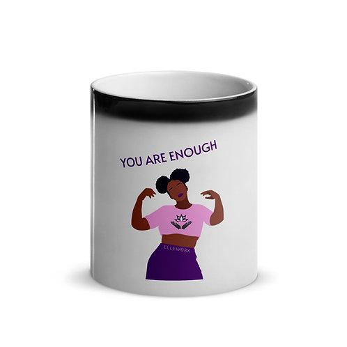 You Are Enough Glossy Magic Mug