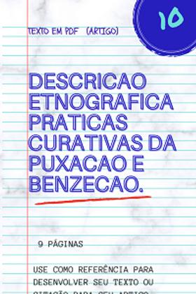 Descrição etnográfica de rituais vivenciados nas práticas curativas da puxação e