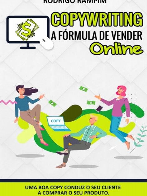 COPYWRITING - A FÓRMULA DE VENDER ONLINE