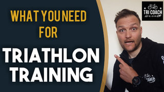 What you need for Tri Training