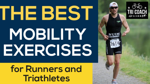 Best Mobility for runners and triathletes