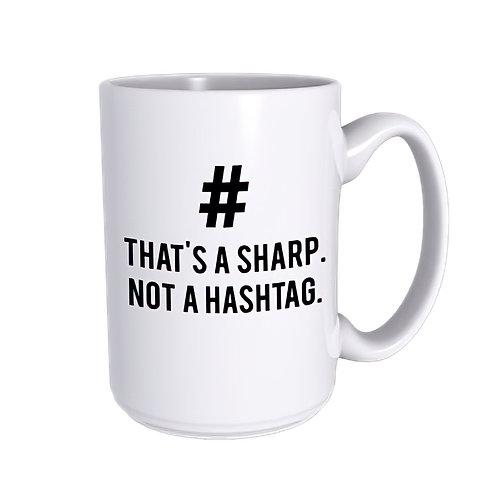 Mug That's A Sharp Not Hashtag White