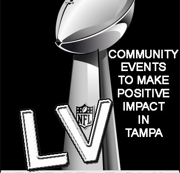 SUPER BOWL LV COMMUNITY EVENTS TO MAKE POSITIVE IMPACT IN TAMPA BAY REGION