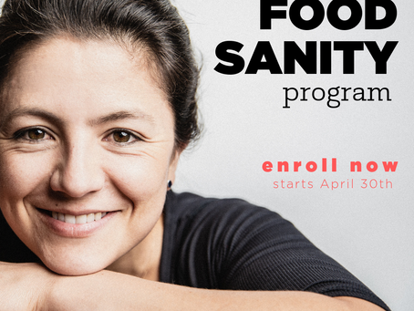 The spring Food Sanity Program explained