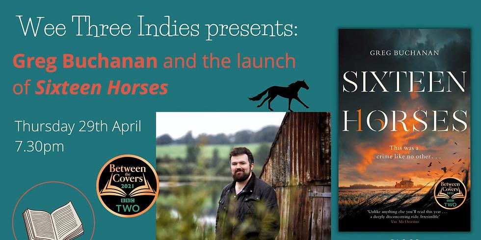 Book Launch - Greg Buchanan: Sixteen Horses