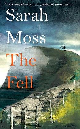 SARAH MOSS - The Fell