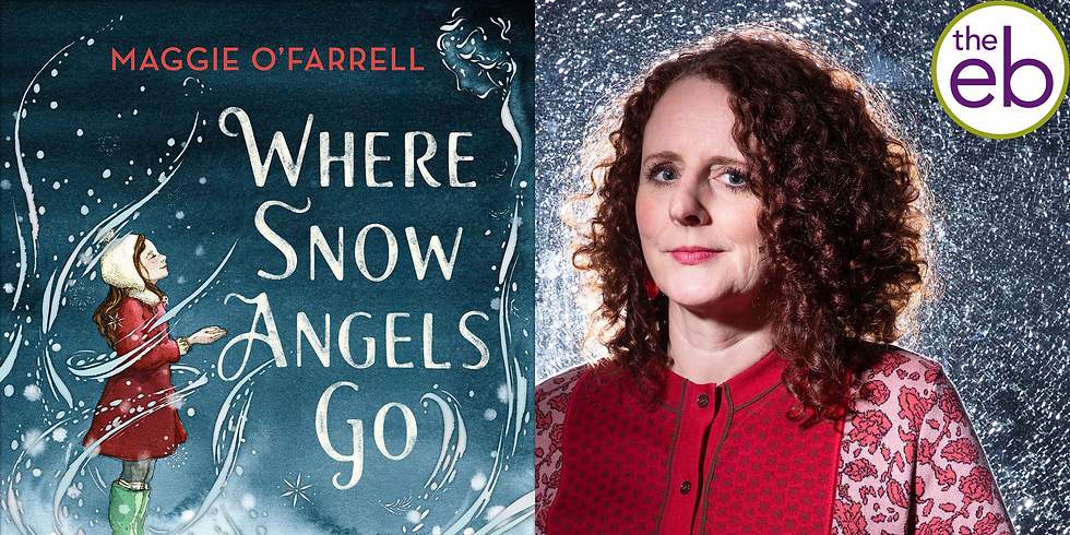 Maggie O'Farrell: Where Snow Angels Go SIGNING