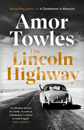 AMOR TOWLES - The Lincoln Highway