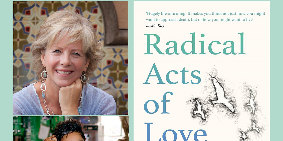 Jackie Kay and Janie Brown on Radical Acts of Love - £5